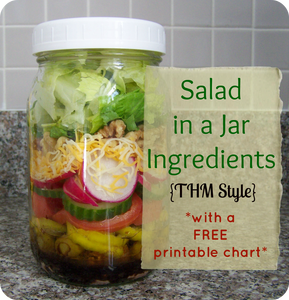Salad in a Jar Ingredients {THM style} *with a FREE printable chart*